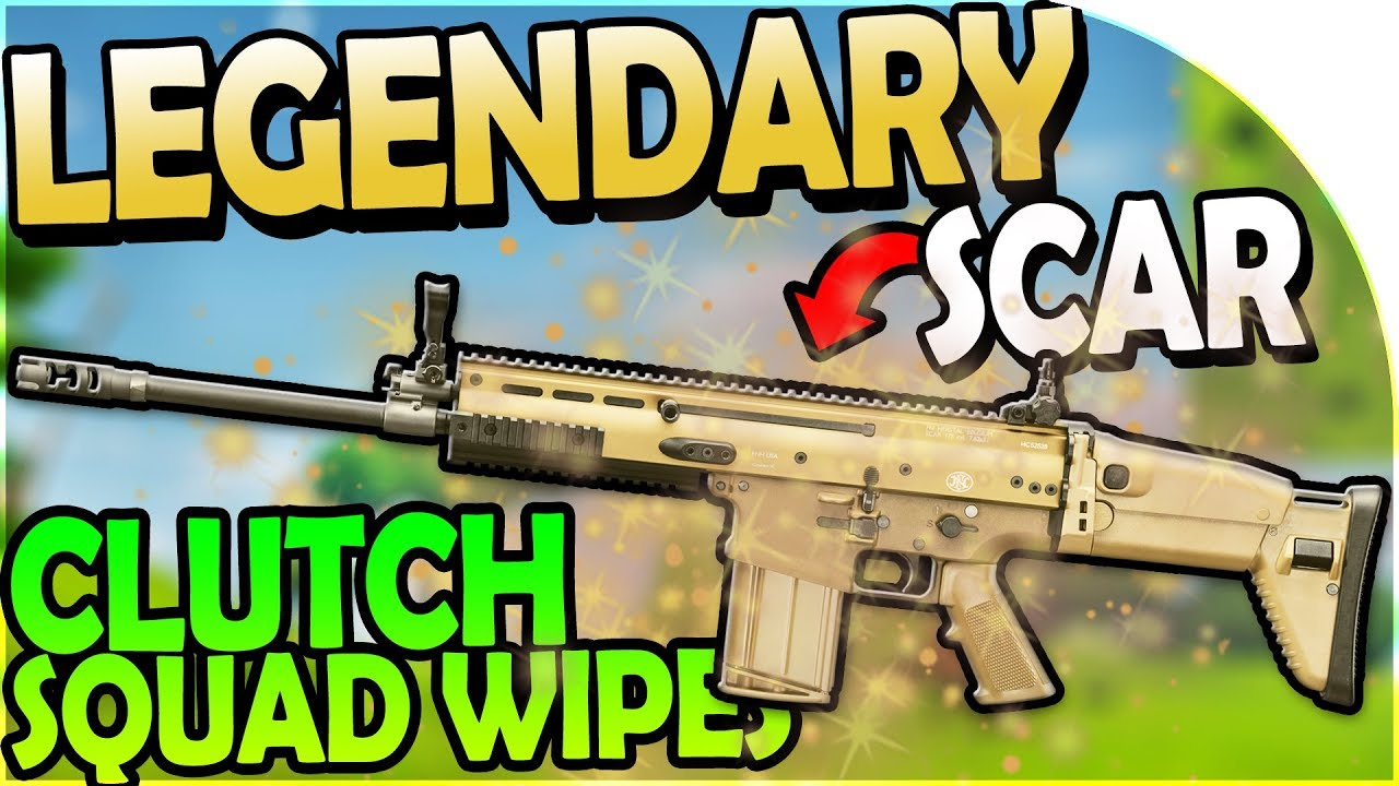 Legendary Scar Clutch Squad Wipes Fortnite Battle Royale Gameplay