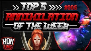 HoN OMG | Top 5 Annihilation Of The Week #02/09/2018