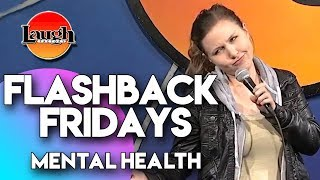 Flashback Fridays | Mental Health | Laugh Factory Stand Up Comedy