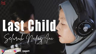 Last Child - Seluruh Nafas Ini (Puput x Heldi Hr Cover)   Studio Session