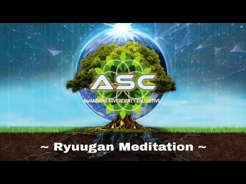 Tribe of Awakening Sovereignty- ASC 'Ryuugan Meditation' 1/29/2017
