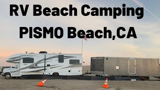 Pismo Beach HOW TO Class C RV Camping on the beach