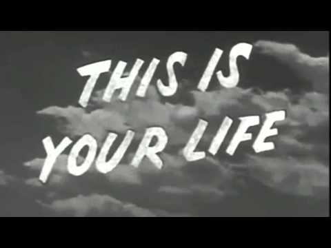 This is Your Life intro