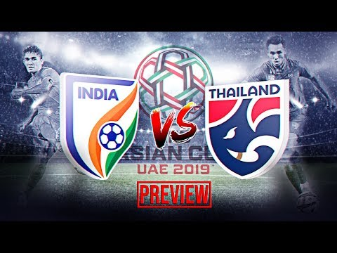 AFC Asian Cup 2019: India vs Thailand Preview, Team News, Match-ups (420 Grams Season 1, Ep. 5)