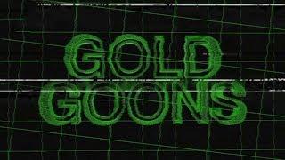 Gold Wheels - Gold Goons - Trailer