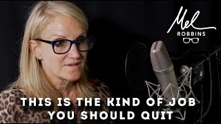 "This is the type of job you should quit | Mel Robbins ""Work It Out"""
