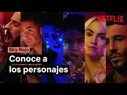 Conoce a los personajes de Sky Rojo | Netflix España