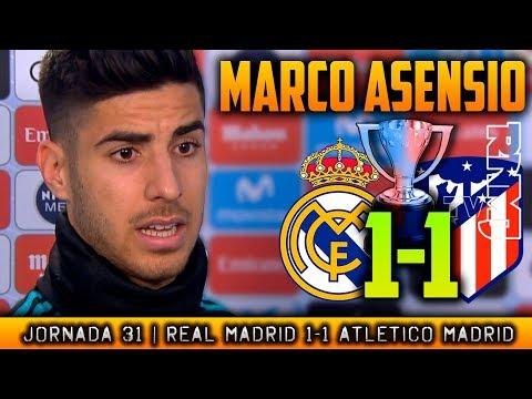 MARCO ASENSIO post Real Madrid 1-1 Atlético de Madrid (08/04/2018) | LIGA JORNADA 31