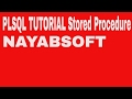 PL/SQL tutorial  Introduction to PL/SQL Stored Procedure in Oracle Database By NayabSoft