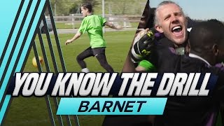 Back and Forth Shooting Challenge | You Know The Drill | Barnet