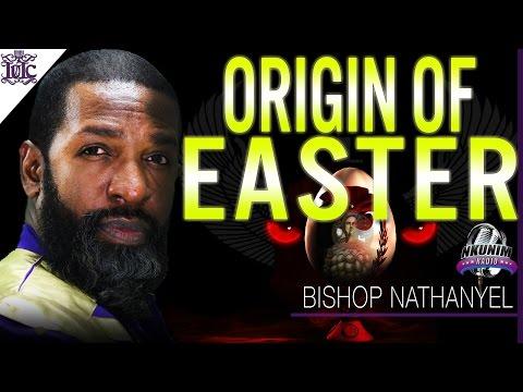 The Israelites: THE HISTORY OF EASTER on NKUNIM RADIO