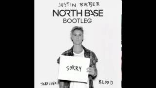 Justin Bieber - Sorry - North Base Drum & Bass Bootleg