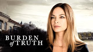 Burden of Truth - Official Extended Trailer