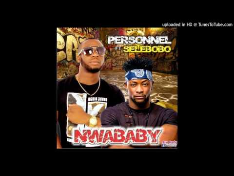 personnel ft selebobo NWABABY