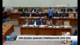 DPR Segera Sahkan 5 Pimpinan KPK 2019-2023