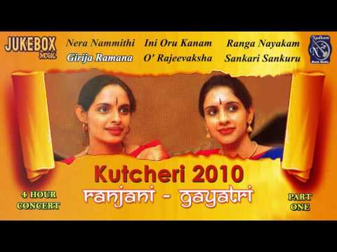 Ranjani Gayatri Kutcheri 2010 Part 1 Juke Box