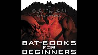 TBU Bat-Books for Beginners Episode 193