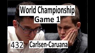 Carlsen-Caruana ¦ Game 1 ¦ World Championship 2018!