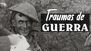 TRAUMAS DE GUERRA: Quando a Guerra Nunca Acaba