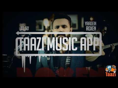 Yaadein   Roxen   Taazi Music App