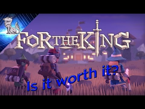 Is it worth it? For the King