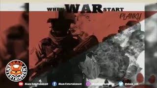 Planky - When War Start - March 2019