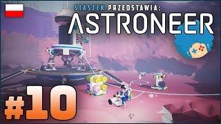 ASTRONEER PL #10 | Nowa baza na Novusie!
