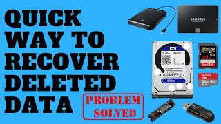 Quick Way To Recover Deleted Data