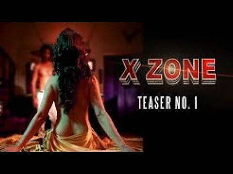 X ZONE   Official Teaser 1   Boldest Film of the year   Hrishitaa Bhatt   Diandra Soares