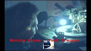 Monika Kruse - Funk Freqens (Vinyl Mix)