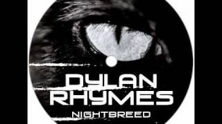 Dylan Rhymes - Nightbreed (JDS Remix)