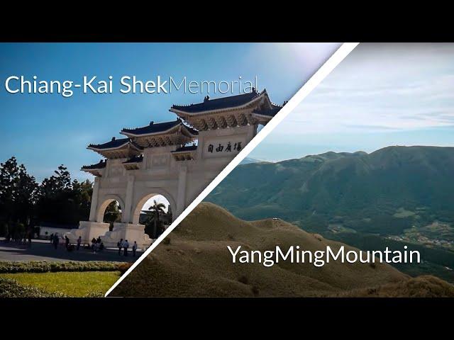 Taiwan Summer 2018 - Visitin the Chiang Kai-shek Memorial | Climbing Up Yang Ming Shan