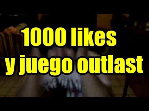 1000 LIKES Y JUEGO OUTLAST MAÑANA O PASADO