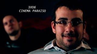 SOÑARESGRATIS.COM 3x06 CINEMA PARAISO