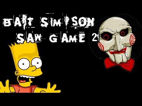 Bart Simpson Saw Game 2 - [English Walkthrough]