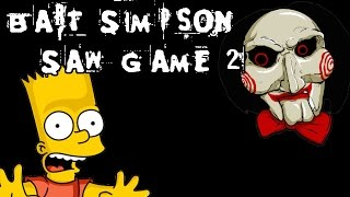 Bart Simpson Saw Game 2 - [English Walkthrough]