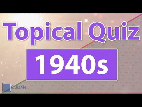 Topical Quiz   1940s   QuizMe