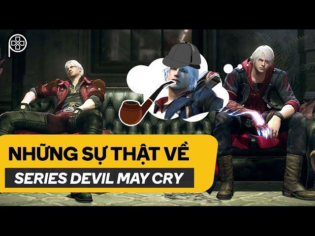 NHỮNG SỰ THẬT VỀ... DEVIL MAY CRY   Phê Game