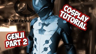 Genji Overwatch Cosplay Costume Tutorial part 2 foam Armor