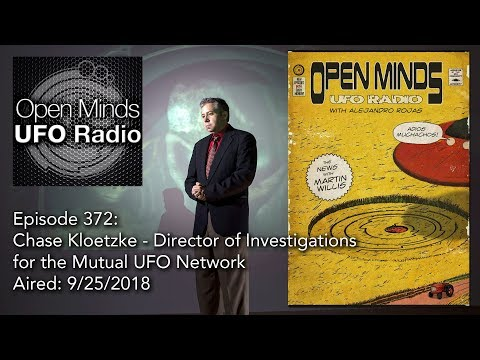 Open Minds UFO Radio: Chase Kloetzke – Mutual UFO Network Director of Investigations