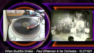 Paul Whiteman and His Orchestra - When Buddha Smiles - 1921