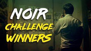 Noir Challenge Winners