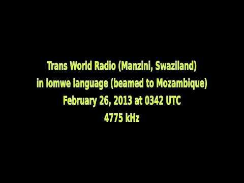 Trans World Radio (Manzini, Swaziland) in lomwe language (beamed to Mozambique) - 4775 kHz