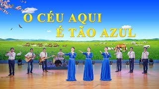 "Coro feminino ""O céu aqui é tão azul"" Melhor música gospel 2018 (Legenda em português)"