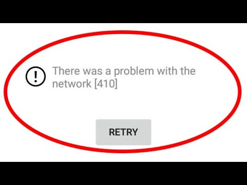 Fix There Was A Problem With The Network-Error Code 410(Youtube App)||Android