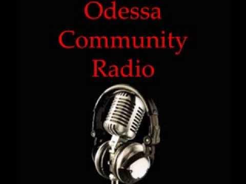 Odessa Community Radio Show 9-30-2013