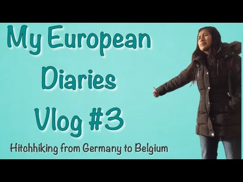 Hitchhiking from Germany back to Belgium: My European Diaries Vlog #3