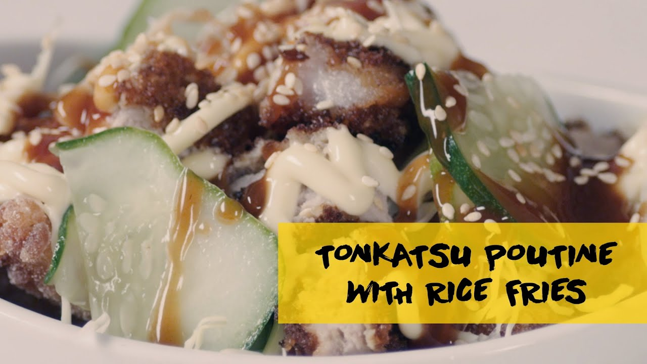 How To Make Tonkatsu Poutine with Rice Fries
