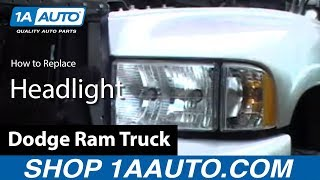 How To Install Replace Headlight Dodge Ram Truck 98-02 - 1AAuto.com