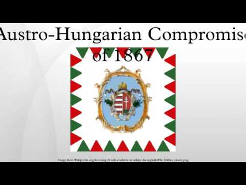 Austro-Hungarian Compromise of 1867